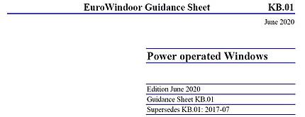 "EuroWindoor published the new edition of Guidance Sheet KB.01 ""Power operated Windows"""